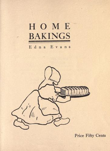 Home bakings by Edna Evans