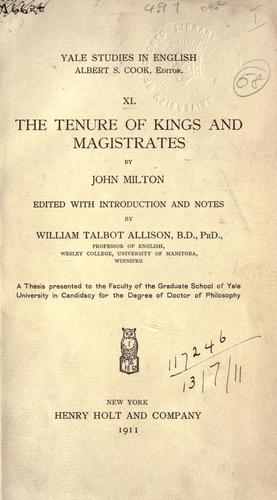 The tenure of kings and magistrates.
