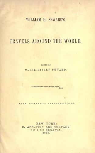 William H. Seward's travels around the world by William Henry Seward