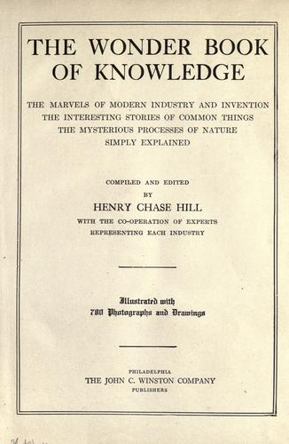 The wonder book of knowledge by Henry Chase Hill