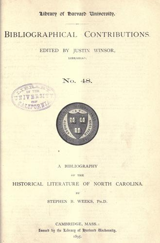 A bibliography of the historical literature of North Carolina