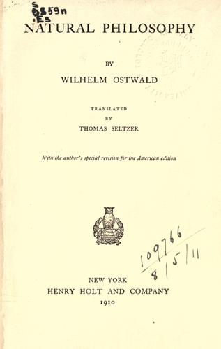 Natural philosophy by Wilhelm Ostwald