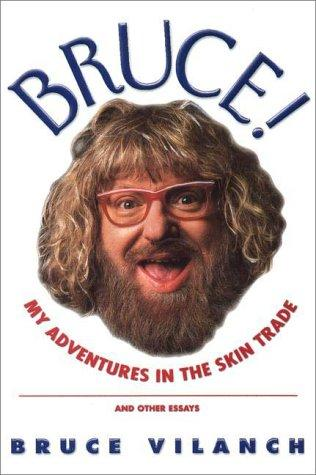 Bruce! by Bruce Vilanch