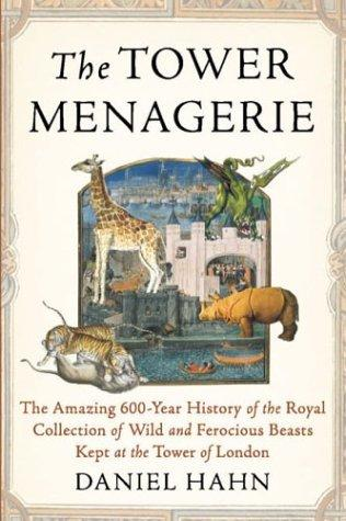 The Tower Menagerie