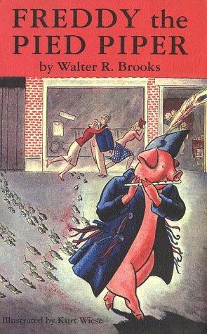 Freddy the Pied Piper by Walter R. Brooks