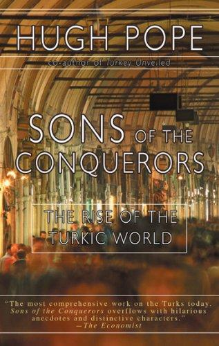 Sons of the Conquerors by Hugh Pope