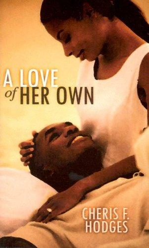 A Love of Her Own by Cheris Hodges