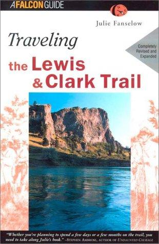 Traveling the Lewis & Clark Trail