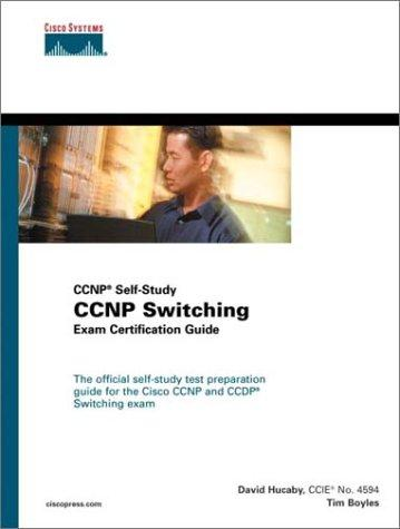 Cisco CCNP switching exam certification guide by Tim Boyles