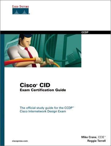 Cisco CID exam certification guide by