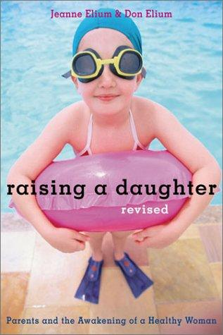 Raising a daughter by Jeanne Elium