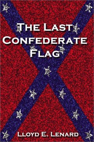 Image 0 of The Last Confederate Flag
