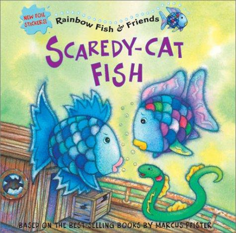 Scaredy-cat fish by Gail Donovan