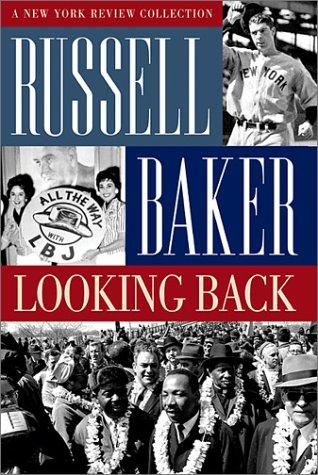 Looking back by Russell Baker