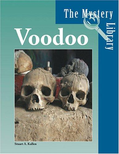 The Mystery Library - Voodoo (The Mystery Library) by Stuart A. Kallen
