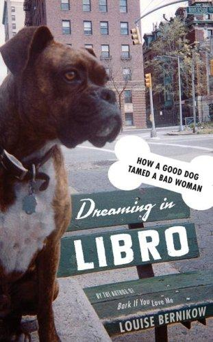 Dreaming in Libro by Louise Bernikow