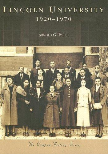 Lincoln University by Arnold G. Parks