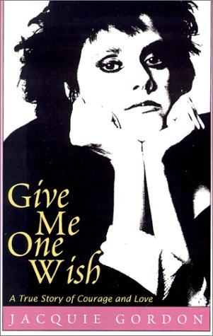 Give Me One Wish