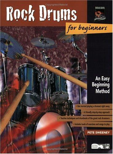 Rock Drum for Beginners by Pete Sweeney