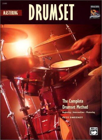 Mastering Drumset by Pete Sweeney