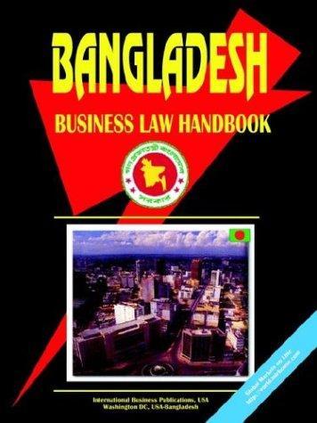 Bangladesh Business Law Handbook