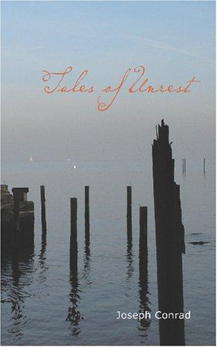 Tales of unrest by Joseph Conrad