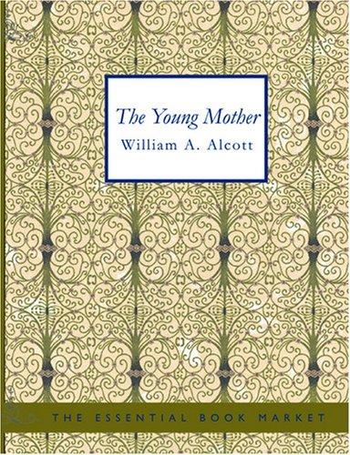 The Young Mother (Large Print Edition)