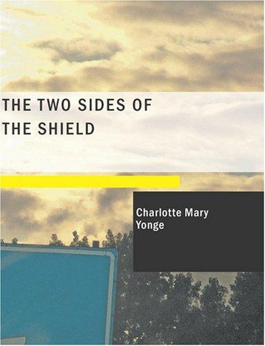 The Two Sides of the Shield (Large Print Edition)