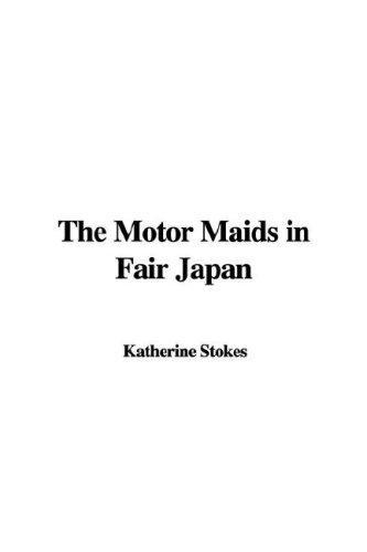 The Motor Maids in Fair Japan