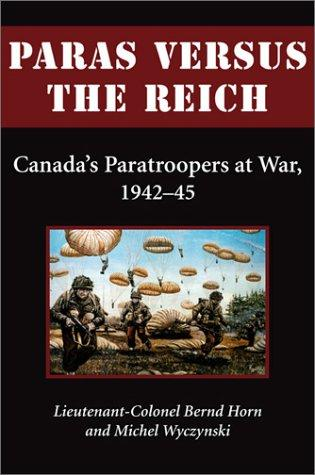 Paras versus the Reich by Bernd Horn