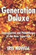 Generation Deluxe by Iris Nowell