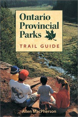 Ontario provincial parks by Allen MacPherson