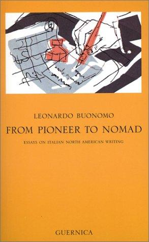 From pioneer to nomad by Leonardo Buonomo