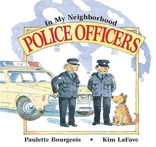 Police Officers (In My Neighborhood)