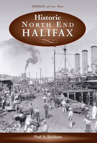 Historic North End Halifax by Erickson, Paul A.