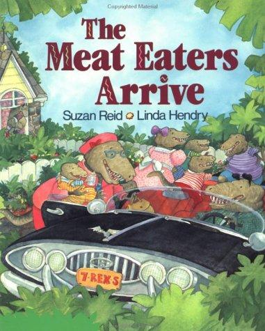The Meat Eaters Arrive by Suzan Reid