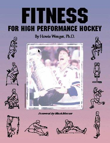 Fitness for High Performance Hockey by Howie Wenger