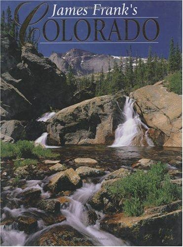 James Frank's Colorado by James Frank
