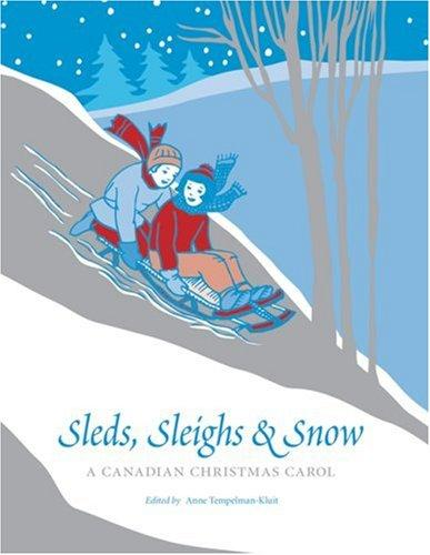 Sleds, Sleighs and Snow by Anne Tempelman-Kluit