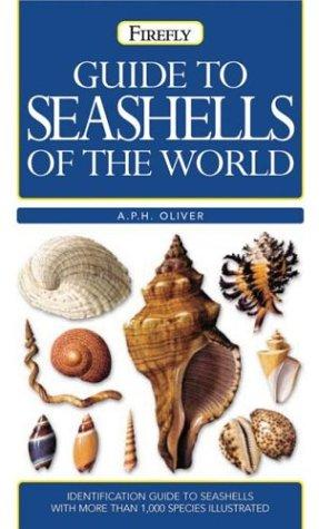 Guide to seashells of the world by A. P. H. Oliver