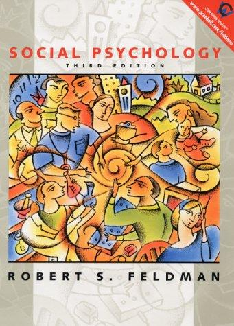 Social Psychology by Robert S. Feldman