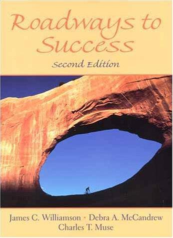 Roadways to success by James C. Williamson