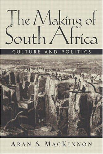 The making of South Africa