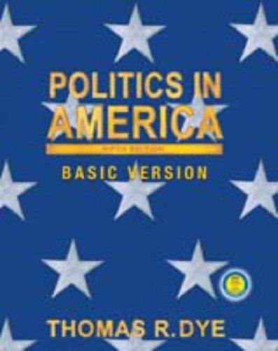 Politics in America, Basic Version (5th Edition)