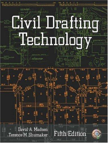 Civil Drafting Technology by David A. Madsen