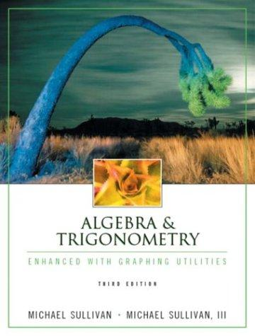 Algebra & trigonometry by Michael Sullivan