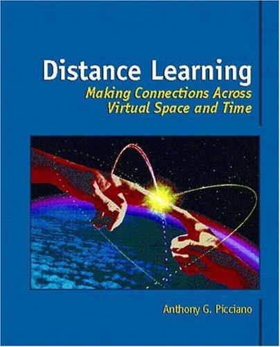 Distance Learning by Anthony G. Picciano