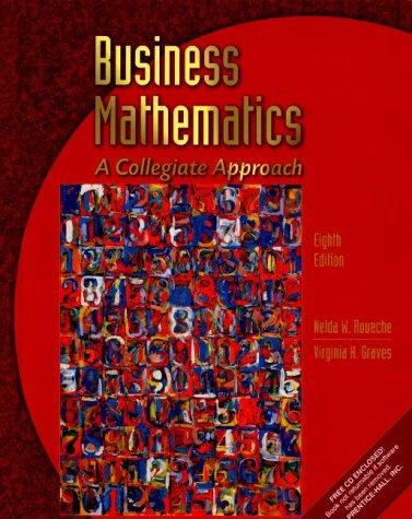 Business Mathematics by Nelda W. Roueche, Virginia H. Graves