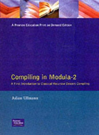 Compiling in modula-2 by Julian R. Ullmann