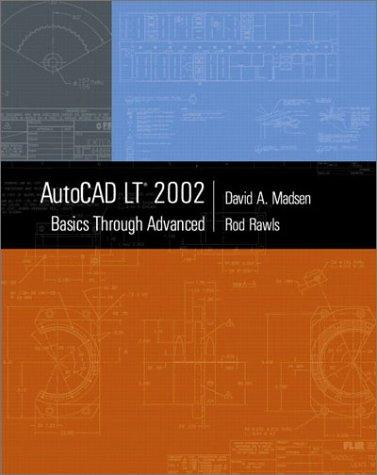 AutoCAD LT 2002 by David A. Madsen